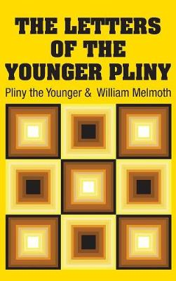 The Letters of the Younger Pliny book