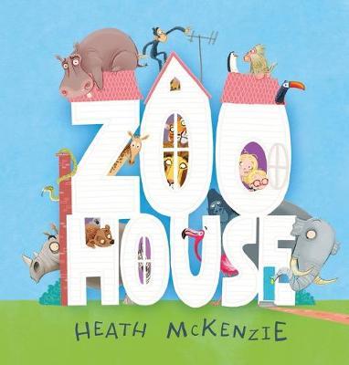 Zoo House by McKenzie,Heath