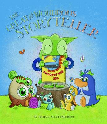 The Great & Wondrous Storyteller book
