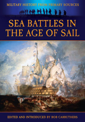 Sea Battles in the Age of Sail by James Grant