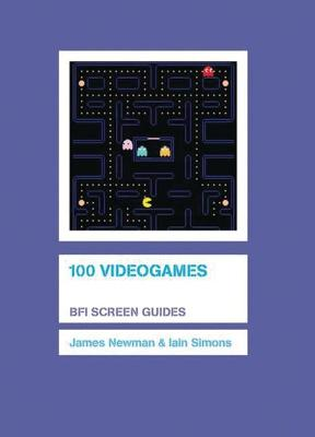 100 Videogames by James Newman