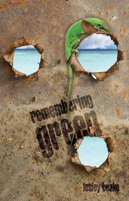 Remembering Green by Lesley Beake