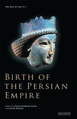 Birth of the Persian Empire book