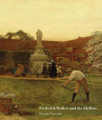 Frederick Walker and the Idyllists book