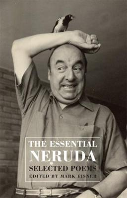 Essential Neruda by Pablo Neruda