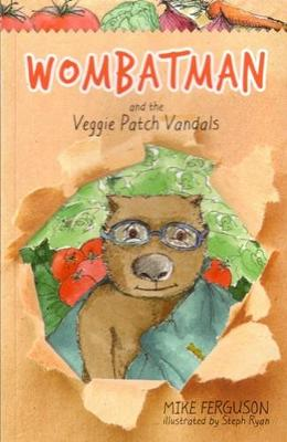 Wombatman and the Veggie Patch book