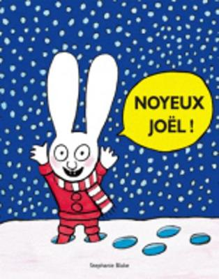 Noyeux Joel by Stephanie Blake