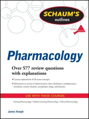 Schaum's Outline of Pharmacology by Jim Keogh