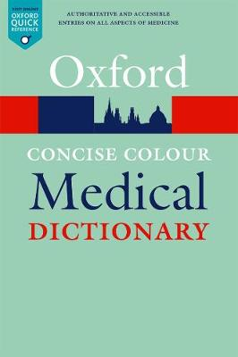 Concise Colour Medical Dictionary by Jonathan Law