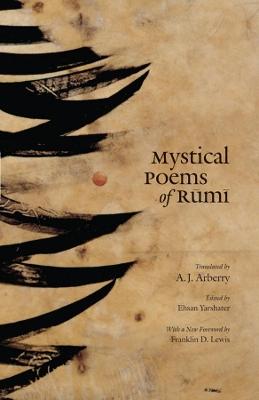 Mystical Poems of Rumi by Jalal al-Din Rumi