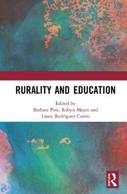 Rurality and Education by Barbara Pini