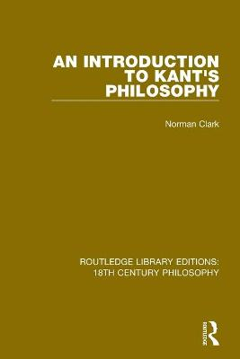An Introduction to Kant's Philosophy book