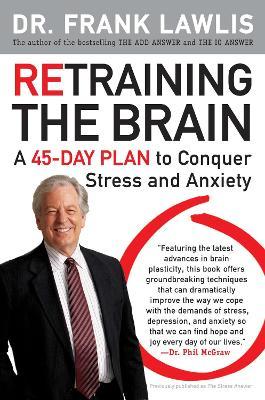 Retraining the Brain by Frank Lawlis
