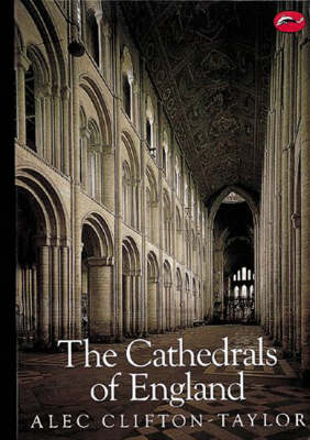 Cathedrals of England by Alec Clifton-Taylor