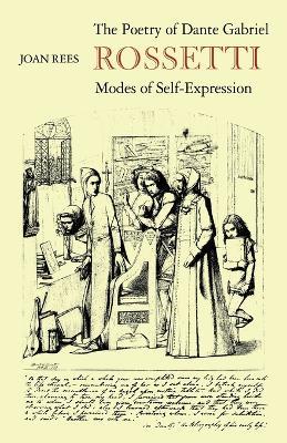 Poetry of Dante Gabriel Rossetti by Joan Rees