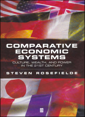 Comparative Economic Systems by Steven Rosefielde