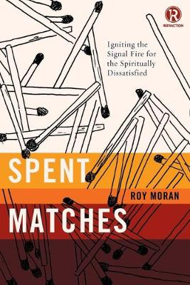 Spent Matches by Roy Moran