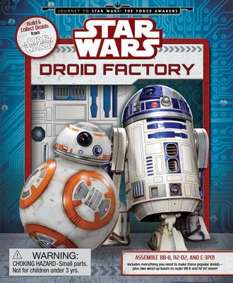 Star Wars: Droid Factory by Daniel Wallace