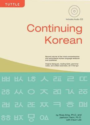 Continuing Korean by Ross King, Ph.D.