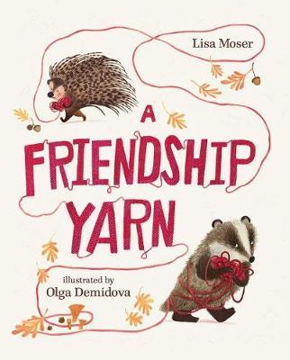 A Friendship Yarn by Lisa Moser