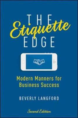 The Etiquette Edge: Modern Manners for Business Success by LANGFORD
