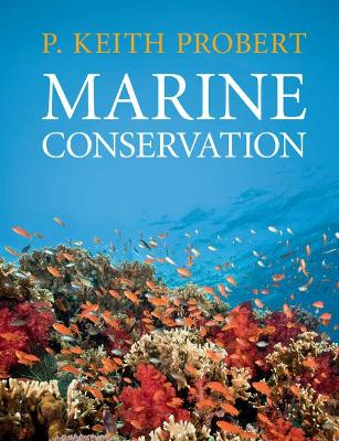 Marine Conservation by P. Keith Probert