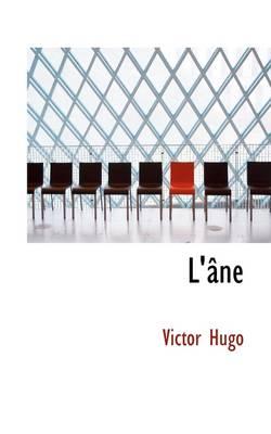 L' Ne by Victor Hugo