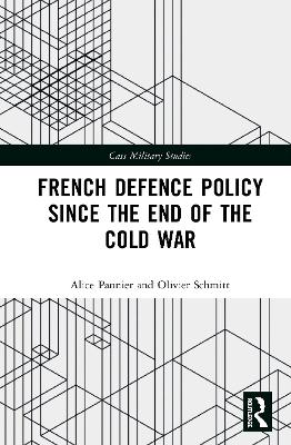 French Defence Policy Since the End of the Cold War book