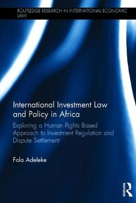International Investment Law and Policy in Africa book