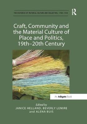 Craft, Community and the Material Culture of Place and Politics, 19th-20th Century book