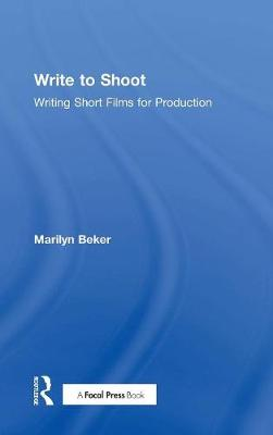 Write to Shoot by Marilyn Beker
