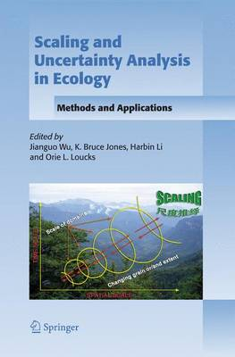 Scaling and Uncertainty Analysis in Ecology by Jianguo Wu