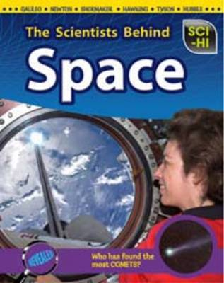 The Scientists Behind Space by Wendy Meshbesher