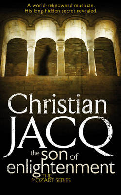 The Son of Enlightenment by Christian Jacq