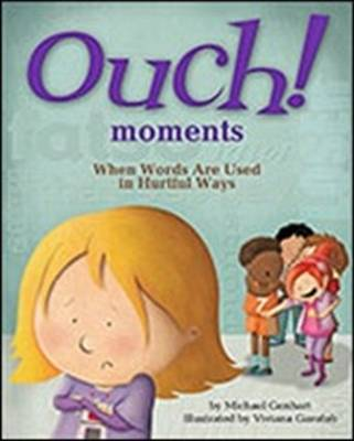 Ouch Moments by Michael Genhart