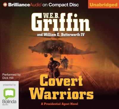 Covert Warriors by W. E. B. Griffin