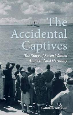 Accidental Captives by Carolyn Gossage