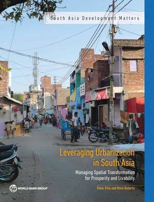 Leveraging urbanization in South Asia by Peter Ellis