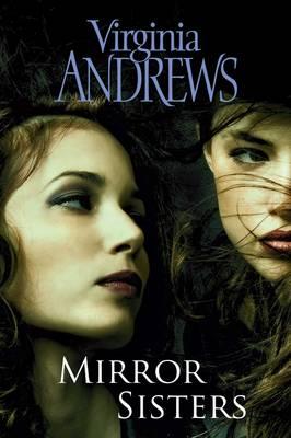 Mirror Sisters by Virginia Andrews