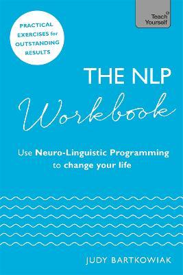 The NLP Workbook by Judy Bartkowiak