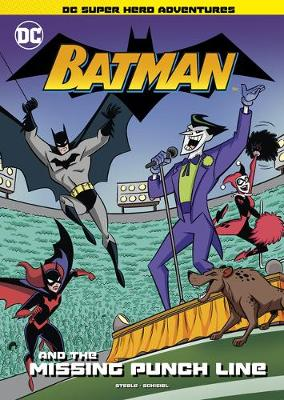 Batman and the Missing Punch Line by Michael Anthony Steele