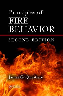 Principles of Fire Behavior, Second Edition by James G. Quintiere