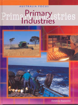 Primary Industries by Christina Stamenitis