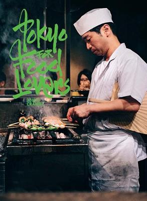 Tokyo for Food Lovers by Jonas Cramby