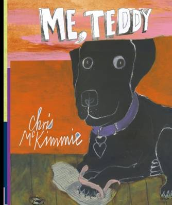 Me, Teddy by Chris McKimmie