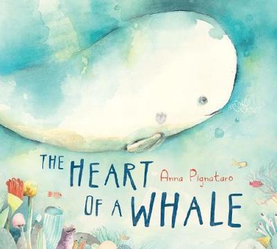 Heart of a Whale by Anna Pignataro