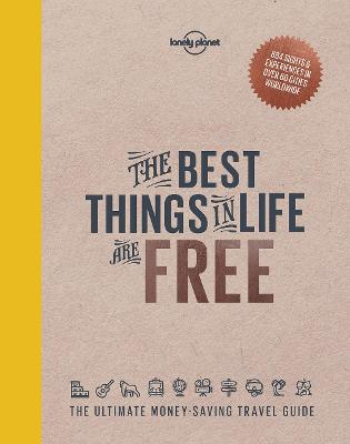 The Best Things in Life are Free by Lonely Planet