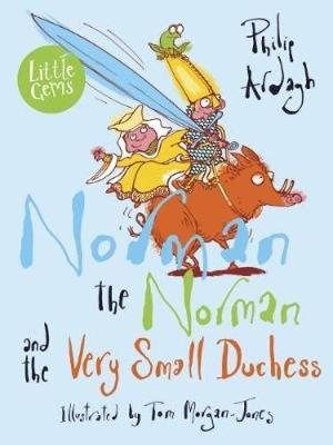 Norman the Norman and the Very Small Duchess book