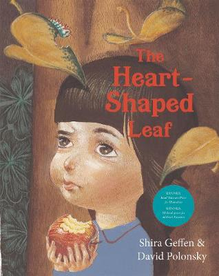 The Heart Shaped Leaf by Shira Geffen