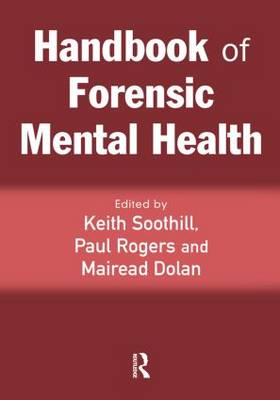 Handbook of Forensic Mental Health by Keith Soothill